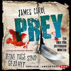 Prey - Deine Tage sind gezählt. Ein Fall für Jefferson Winter (Ungekürzte Lesung) Audiobook