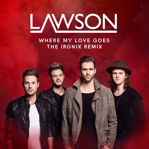 Where My Love Goes (The Ironix Remix)