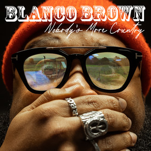 Blanco Brown - Nobody's More Country Mp3 Download