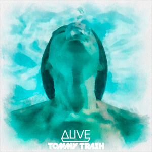 Alive (feat. Kate Elsworth) [Tommy Trash Remix]