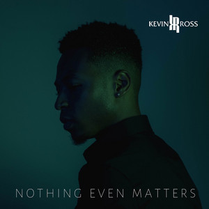 Nothing Even Matters