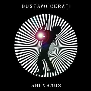Ahí Vamos - Gustavo Cerati