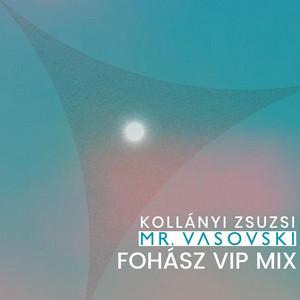 Fohász (VIP Mix)