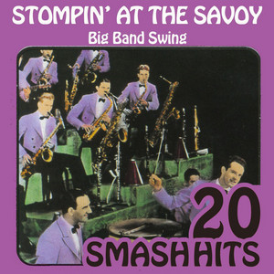Big Band Swing - Stompin' At The Savoy album