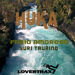 Huka - Extended Mix by Fabio Amoroso, Yuri Taurino