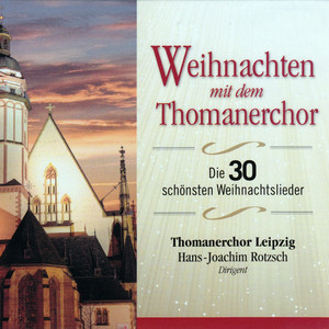 O du Fröhliche by Thomanerchor Leipzig, Hans-Joachim Rotzsch
