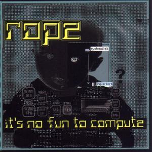It's No Fun To Compute album