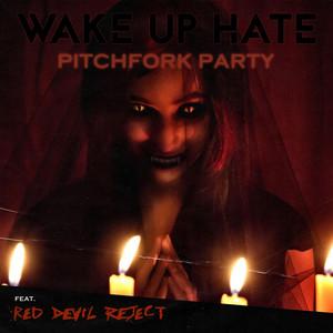 Pitchfork Party