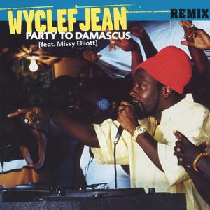 Party to Demascus - Remix (feat. Missy Elliott)