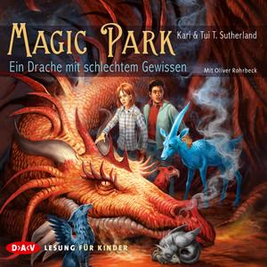 Magic Park - Ein Drache mit schlechtem Gewissen Audiobook