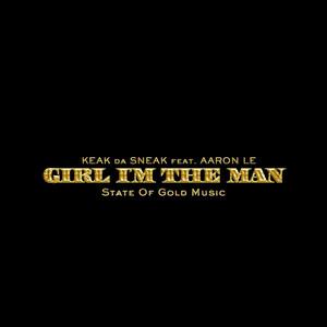 Girl I'm the Man