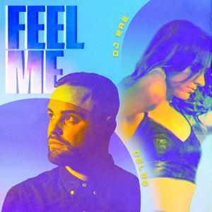 Del‐30 x DJ Rae - Feel Me