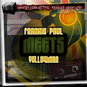 Frankie Paul Meets Yellowman album