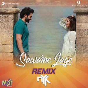 Sawarne Lage - Remix By DJ NYK (From