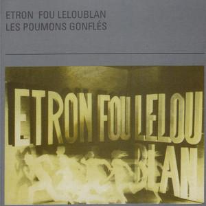 Foto de Etron Fou Leloublan