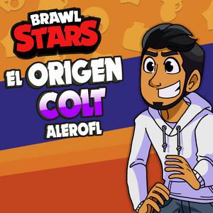 El Origen Colt (Brawl Stars) by AleroFL