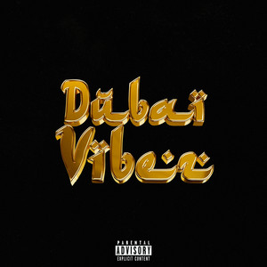 Dubai Vibez