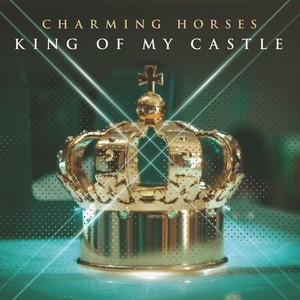 King of My Castle