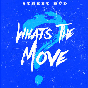 What's The Move cover art