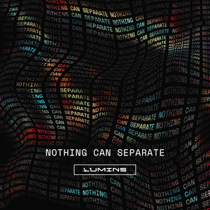Nothing Can Separate