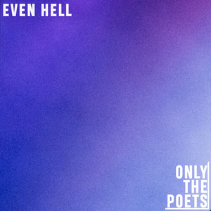 Even Hell