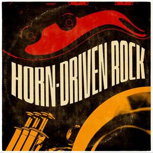Horn-Driven Rock