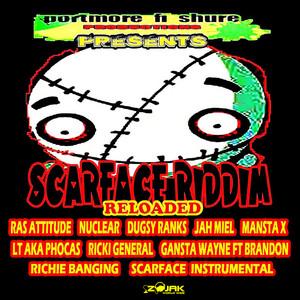 Scareface Riddim (Reloaded)