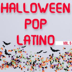 Halloween Pop Latino Vol. 5