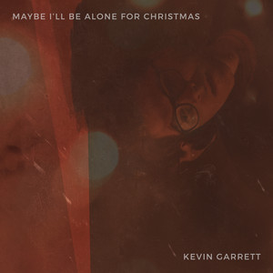 Maybe I'll Be Alone For Christmas