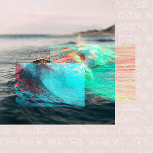 Dem Waves