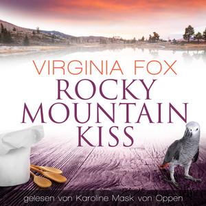 Rocky Mountain Kiss Audiobook