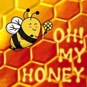 Oh! My Honey
