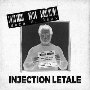 Injection létale by Baze V.Rees