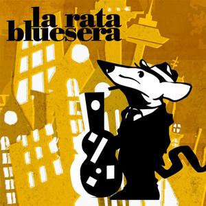 La Rata Bluesera - La Rata Bluesera