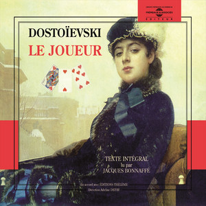 Fiodor Dostoïevski / Le joueur Audiobook