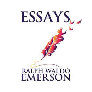 Essays by Ralph Waldo Emerson (Unabridged) Audiobook