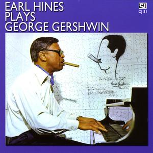 Earl Hines Plays George Gershwin album