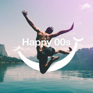 Happy 00s