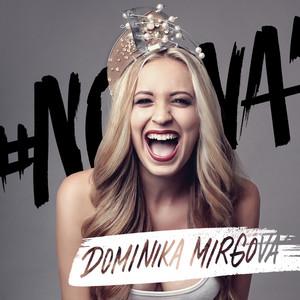 #Nova by Dominika Mirgova