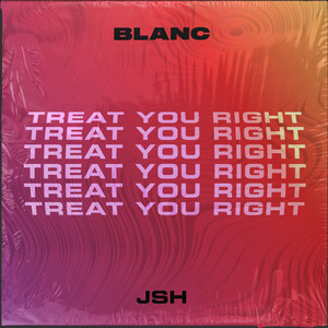 Treat You Right - Edit cover art