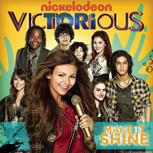 Make It Shine (Victorious Theme) (feat. Victoria Justice)