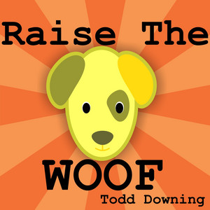 Raise the Woof