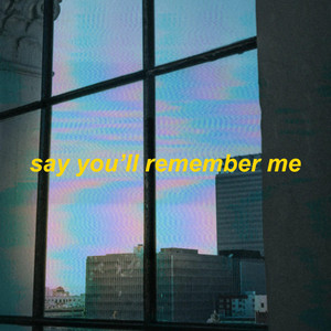 say you'll remember me (elsa's wildest dreams) cover art