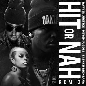 Hit Or Nah (feat. Keyshia Cole & French Montana) [Remix] - Single
