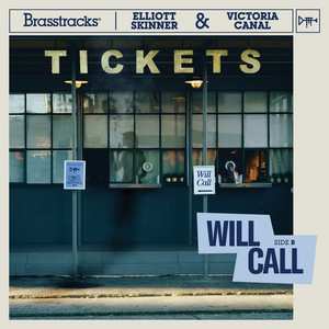 Will Call (feat. Elliott Skinner & Victoria Canal)