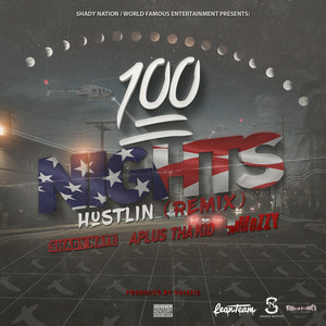 100 Nights Hustlin (Remix)