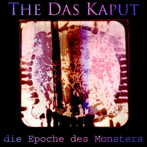 Die Epoche Des Monsters album