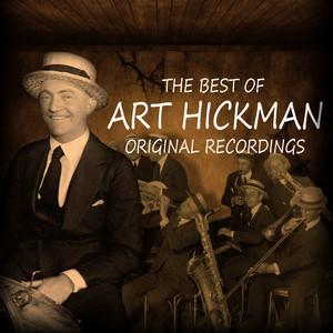 The Best of Art Hickman - Original Recordings album