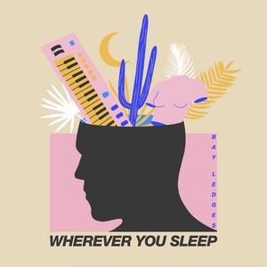 Wherever You Sleep
