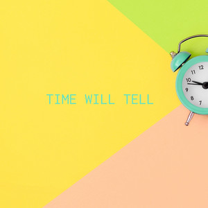 Time Will Tell album
